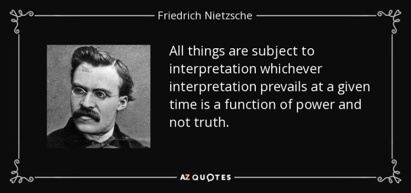 quote-all-things-are-subject-to-interpretation-whichever-interpretation-prevails-at-a-given-friedrich-nietzsche-21-44-75